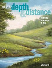 Achieving Depth & Distance  Painting Landscapes In Oils